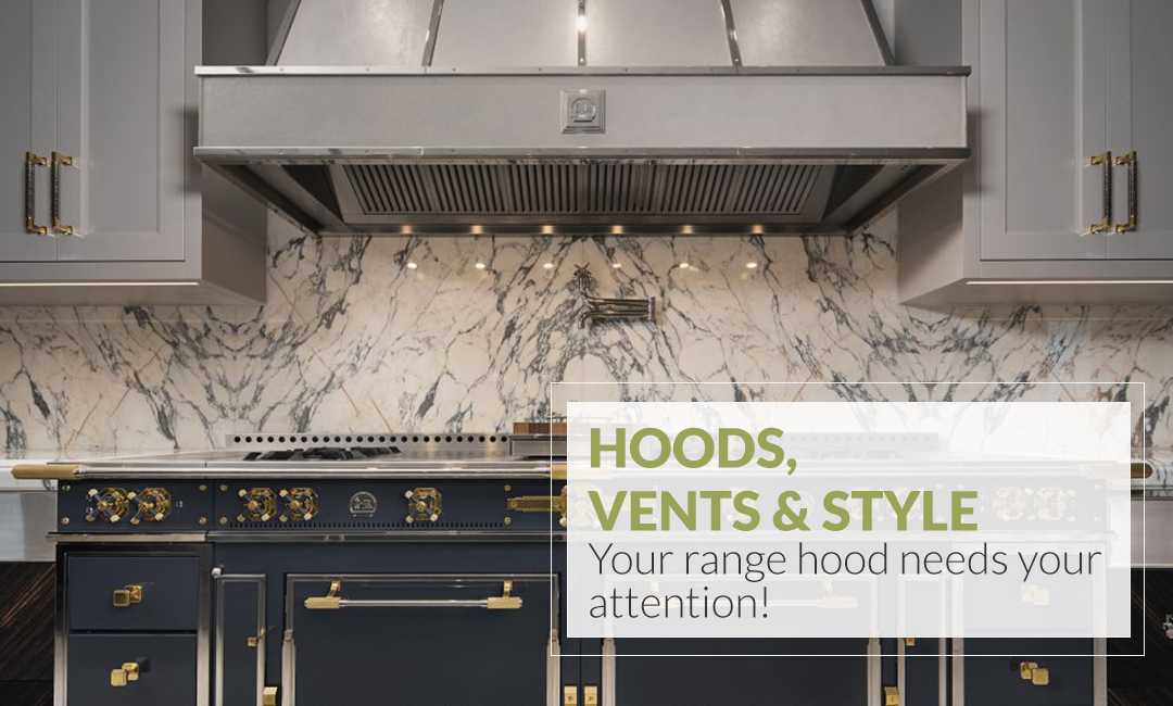 Hoods, Vents & Style